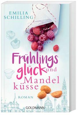 Frühlingsglück und Mandelküsse, Emilia Schilling
