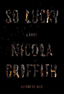 FSG Originals: So Lucky, Nicola Griffith