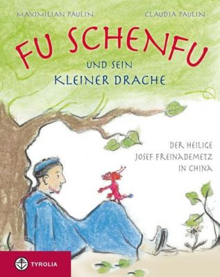 Fu Schenfu und sein kleiner Drache, Maximilian Paulin, Claudia Paulin