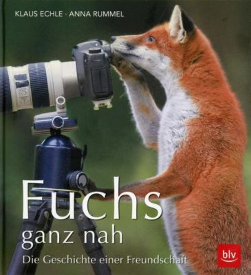 Fuchs ganz nah, m. Poster, Anna Rummel, Klaus Echle