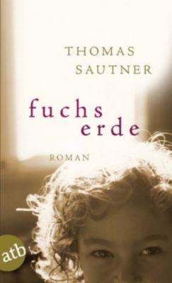 Fuchserde - Thomas Sautner |