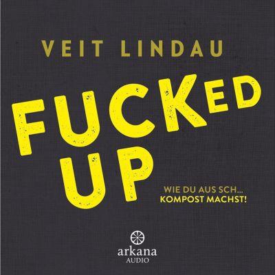 Fucked up, Veit Lindau