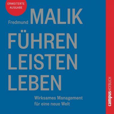 Führen Leisten Leben, Fredmund Malik
