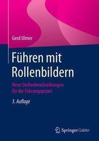Führen mit Rollenbildern, Gerd Ulmer