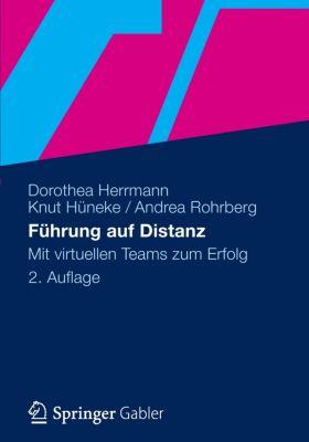 Führung auf Distanz, Dorothea Herrmann, Knut Hüneke, Andrea Rohrberg