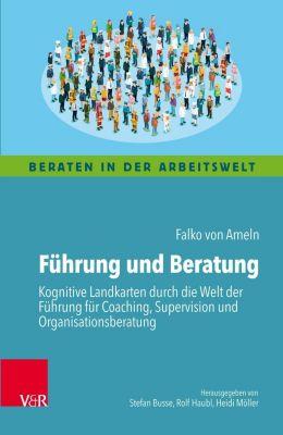 Führung und Beratung, Falko von Ameln