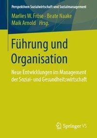 Führung und Organisation