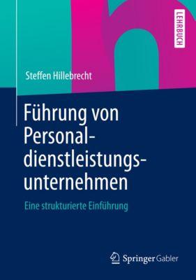 Führung von Personaldienstleistungsunternehmen, Steffen Hillebrecht