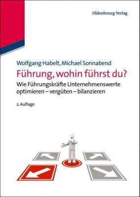 Führung, wohin führst du?, Wolfgang Habelt, Michael Sonnabend