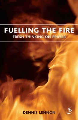 Fuelling the fire, Dennis Lennon