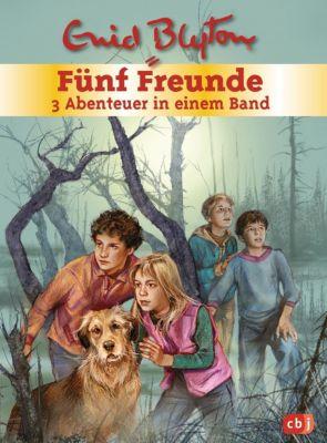 Fünf Freunde - 3 Abenteuer in einem BandF, ünf Freunde und das Teufelsmoor; Fünf Freunde und der Hexenring; Fünf Freunde, Enid Blyton