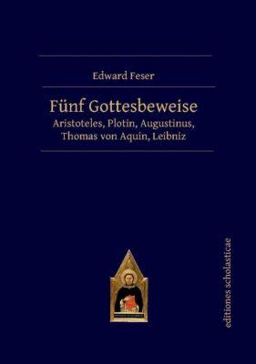 Fünf Gottesbeweise, Edward Feser