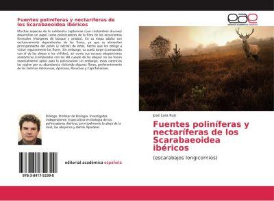 Fuentes poliníferas y nectaríferas de los Scarabaeoidea ibéricos, José Lara Ruiz