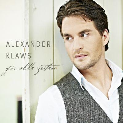 Für alle Zeiten, Alexander Klaws