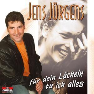 Für dein Lächeln tu ich Alles, Jens Jürgens