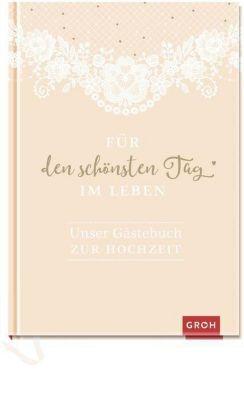 Für den schönsten Tag im Leben: Unser Gästebuch zur Hochzeit -  pdf epub