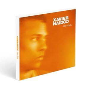 Für Dich, Xavier Naidoo