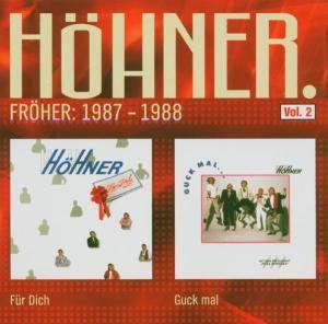 Für dich / Guck' mal, Höhner