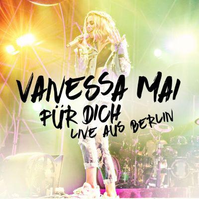 Für Dich - Live aus Berlin (2 CDs), Vanessa Mai