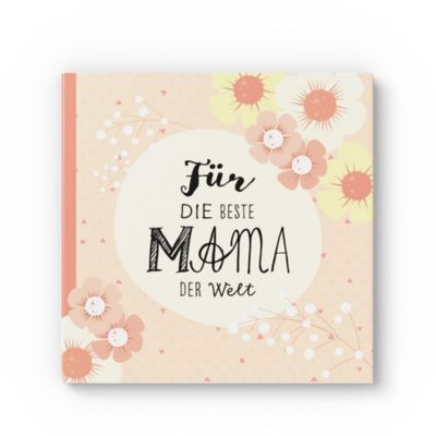 Für die beste Mama der Welt. - Lisa Wirth  