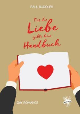 Für die Liebe gibts kein Handbuch - Paul Rudolph |