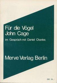Für die Vögel, John Cage
