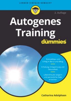 ...für Dummies: Autogenes Training für Dummies, Catharina Adolphsen