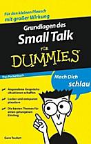 ...für Dummies: Grundlagen des Small Talk für Dummies Das Pocketbuch