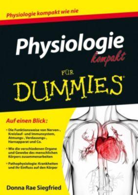 ...für Dummies: Physiologie kompakt für Dummies, Donna Rae Siegfried