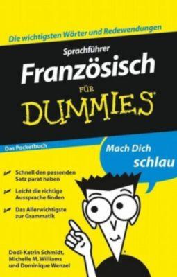 ...für Dummies: Sprachführer Französisch für Dummies Das Pocketbuch, Michelle Williams, Dominique Wenzel, Dodi-Katrin Schmidt