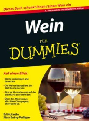 ...für Dummies: Wein für Dummies, Ed McCarthy, Mary Ewing-Mulligan