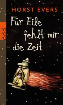 Für Eile fehlt mir die Zeit, Horst Evers