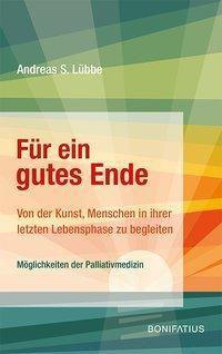 Für ein gutes Ende - Andreas S. Lübbe |
