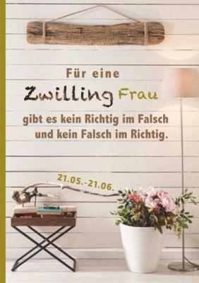 Für eine Zwilling Frau gibt es kein Richtig im Falsch und kein Falsch im Richtig, Silvia Kaufer
