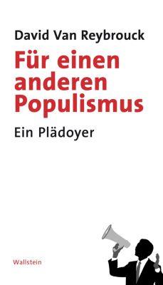 Für einen anderen Populismus, David van Reybrouck