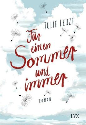 Für einen Sommer und immer, Julie Leuze