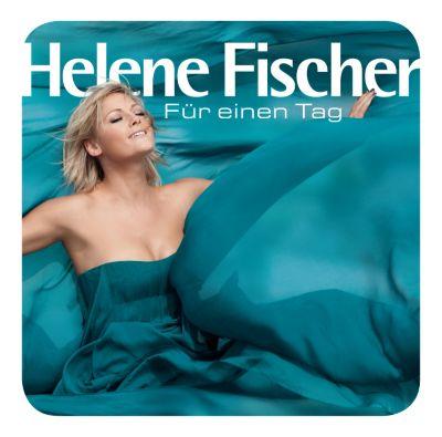 Für einen Tag, Helene Fischer