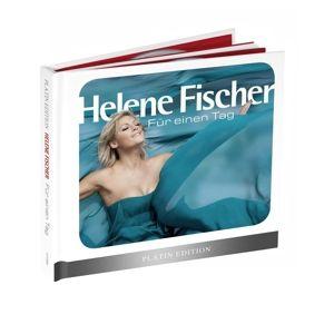 Für einen Tag (Limited Platin Edition), Helene Fischer