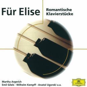 Für Elise - Romantische Klavierstücke, Kempff, Gilels, Ugorski, Berman