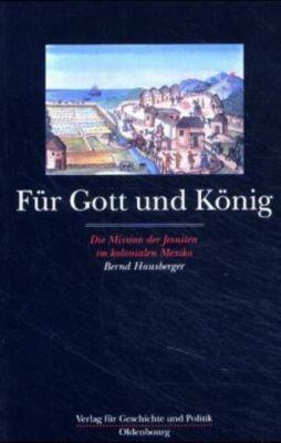 Für Gott und König, Bernd Hausberger