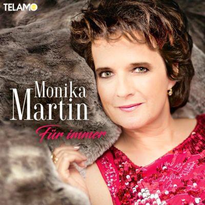 Für immer, Monika Martin
