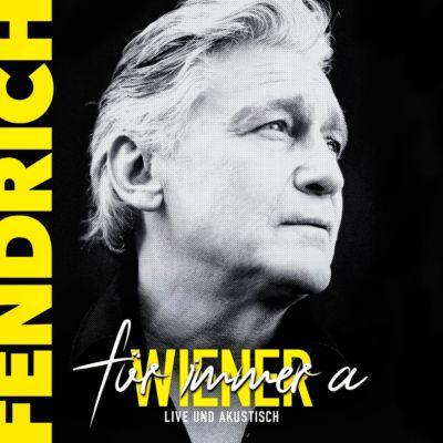 Für immer a Wiener - Live & akustisch, Rainhard Fendrich