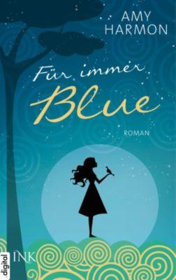 Für immer Blue, Amy Harmon