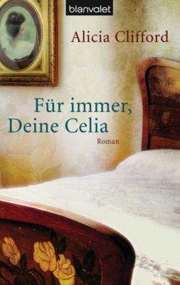 Für immer, Deine Celia, Alicia Clifford