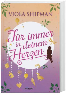 Für immer in deinem Herzen, Viola Shipman