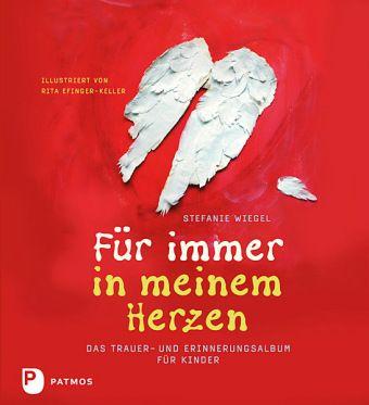 Für immer in meinem Herzen - Stefanie Wiegel  