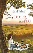 Für immer und du, Jani Friese