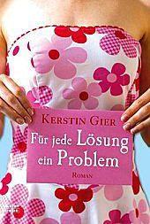 Für jede Lösung ein Problem, Kerstin Gier