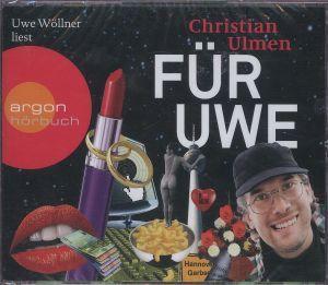 Für Uwe, 4 Audio-CDs, Christian Ulmen