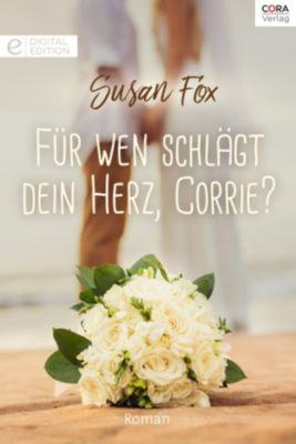Für wen schlägt dein Herz, Corrie?, Susan Fox